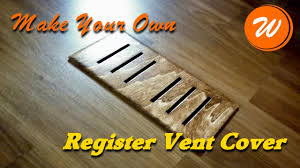 make a register vent cover diy wood creation