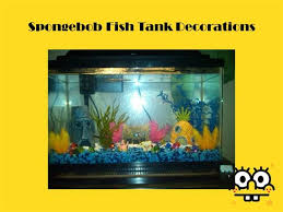 Spongebob Fish Tank Accessories by Spongebob Fish Tank Decorations Authorstream