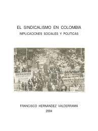 El Sindicalismo en Colombia