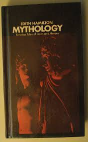 Mythology Timeless Tales Of Gods Heroes By Edith Hamilton Hardcover Book