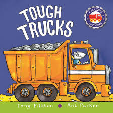 Amazing Machines: Tough Trucks EBook By Tony Mitton - 9780753443330 ...