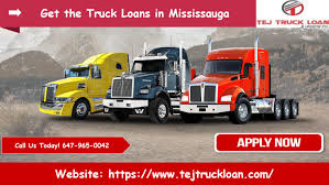 100 Commercial Truck Loans Apply For The Equipment In Mississauga By Tejtruckloan01 Issuu