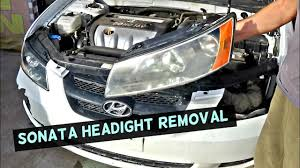 hyundai sonata headlight removal replacement 2005 2006 2007 2008