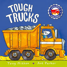 100 Tough Trucks Amazing Machines Tony Mitton Ant Parker