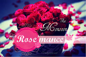 The Monsoon Rosemance Series