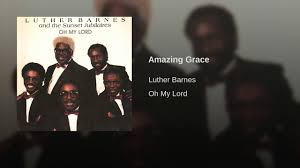 Amazing Grace - YouTube I Cant Make It Without You Youtube I Am Still Holding On Instrumental Luther Barnes Couldnt Luther Barnes Gospelflavacom Blog Your Love Eddie Ebanks My God Can Do Anything Manchester Harmony Gospel Choir At The Foot Of Cross 1990 Rev F C Company So Satisfied Red Budd Gods Grace By Restoration Worship Center
