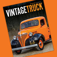May/June 2018 Vintage Truck — Vintage Truck Magazine Historic Trucks June 2011 Piureperfect 104 Magazine 1965 Vintage Car Ad Ford Mercury Comet 1960s Maga Flickr Annual Truck Youngs Show Jersey Dairy Read All About This Recently Found Vintage Texaco Service Truck Intertional Ads Crv 2014 Irish Scene Why Pickup Trucks Are The Hottest New Luxury Item The Classic Pickup Buyers Guide Drive With Kenlys 1944 Fordoren Legeros Fire Blog 1947 From Colliers A Tiny Little Bantam