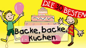 backe backe kuchen traditionelle kinderlieder kinderlieder