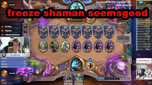Overload Shaman Deck Frozen Throne by Hearthstone Thijs Freeze Shaman Seemsgood Youtube