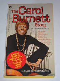 The Carol Burnett Story George Carpozi 9780446786393 Amazon Books
