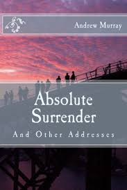 What Is Meant By Absolute Surrender It Means That Just As Literally