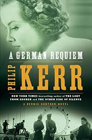 Another Excellent Novel In The Bernie Gunther Series By Philip Kerr