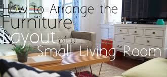 How To Arrange The Furniture Layout Of A Small Living Room