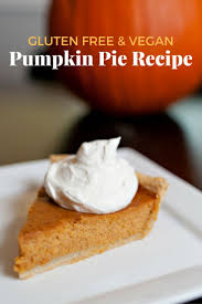 Mcdonalds Pumpkin Pie Recipe by 91 Best Erika U0027s Gluten Free Recipes Images On Pinterest Gluten