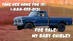 100 Sale My Truck Shirley Is FOR SALE YouTube