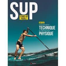 stand up paddle entraînement technique et préparation physique