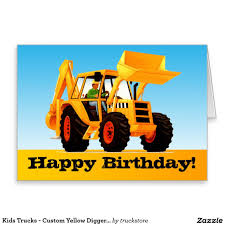 Kids Trucks - Custom Yellow Digger Happy Birthday Card ... 28 Collection Of Digger Truck Clipart High Quality Free Cliparts W Equipment Bucket Trucks Derrick Trailers Dirt Diggers 2in1 Haulers Dump Little Tikes Cute Monster Ramp 19 Grave 3 Printable Dawsonmmpcom Digger Trucks Bedroom Boys Matching Curtains 54 72 Single Others Set For Jam In Tampa Tbocom Intertional Derrick Truck For Sale 1196 1982 Pitman Pc1545 Truckmounted For Sale 3124 Yellow Heavy Jcb Digger Plant Excavator Machinery And Dumper Truck Manila Is The Kind Family Mayhem We All Need Our Lives And Dumper Stock Image I1290085 At Featurepics