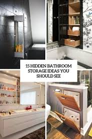 15 Hidden Bathroom Storage Ideas You Should See Elegant Storage For Small Bathroom Spaces About Home Decor Ideas Diy Towel Storage Fniture Clever Bathroom Ideas Victoriaplumcom 16 Epic Master Cabinet Aricherlife Tower Little Pink Designs 18 Genius 43 Minimalist Organization Deocom Rustic 17 Brilliant Over The Toilet Easy Hack Wartakunet