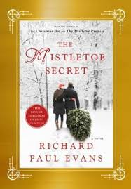 From The Master Of Christmas Novel Mistletoe Secret Is A Moving Holiday Story About Two People Who Brave Loneliness And Loss To Find Love
