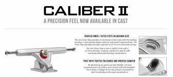 100 Caliber Precision Trucks New II Cast Truck Design SKATESLATE