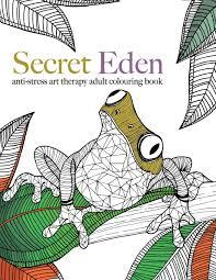 Secret Eden Anti Stress Art Therapy Colouring Book Christina Rose 9781910771365 Amazon Books