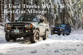 100 Used Trucks With Best Gas Mileage Cherche Automobile The Place For Car Customizations