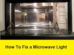 how to fix a microwave light