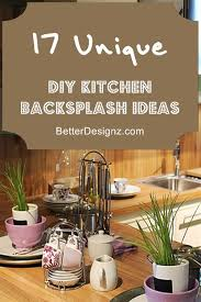 Beautiful Diy Kitchen Backsplash Ideas 17 Unique