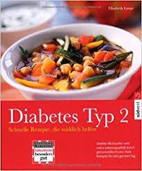 diabetes typ 2 schnelle rezepte die wirklich helfen