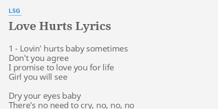 love hurts lyrics by lsg 1 lovin hurts
