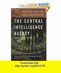 The Central Intelligence Agency Security Under Scrutiny