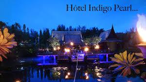 100 Hotel Indigo Pearl OOVATU Diaporama Htel Pukhet YouTube