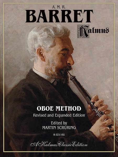 Oboe Method: Kalmus Edition - A. M. R. Barret and Martin Schuring