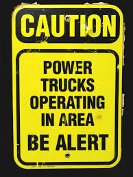 100 Area Trucks Original HERSHEY Factory Sign Caution Power Operating In