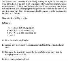 100 Airplane Wing Parts Solved The Xecko Tool Company Is Considering Bidding On A