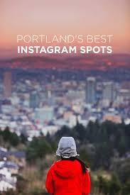25 most popular spots to instagram portland oregon local
