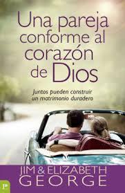 Una Pareja Conforme Al Corazon De Dios Juntos Pueden Construir Un Matrimonio Duradero