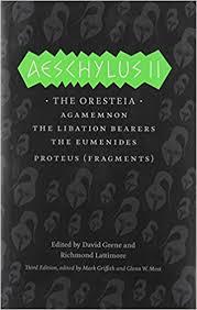 si e lib ation aeschylus ii the oresteia agamemnon the libation bearers the