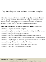 Top 8 Quality Assurance Director Resume Samples In This File You Can Ref Materials