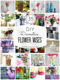 I Love To Decorate Home With Flowers Especially In Spring So Decided Share Some Super Creative Ways Make DIY Vases Found 35 Tutorials