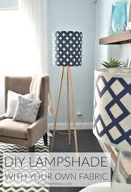 Diy Lamp Shade Using Your Own Fabric