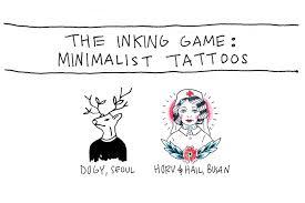 The Inking Game Minimalist Tattoos Mutzine