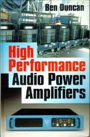 High Performance Audio Power Amplifiers Book By Ben Duncan