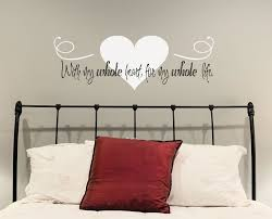 With My Whole Heart For Life Inspiring Romantic Bedroom Wall Decals Quotes