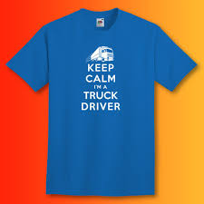 Keep Calm I'm A Truck Driver T-Shirt | Trucker Gifts – Sloganite.com Amazoncom Truck Driver Shirt Behind Every Tow T Once A Trucker Always Trucker_ Ateezonstore Crazy Girl Logbook Gift Wife Best Ever Tshirt My Cool Tshirt Truck Driver Asphalt Cowboy Front Tattooed Truck Driver Amazing Shirts Tshirt Ebay Trucking Title Is This What An Awesome Looks Like High Quality Warning To Avoid Injury Do Not Tell Me How
