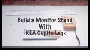 Ikea Laiva Desk Hack by Ikea Capita櫃腳自製螢幕架 Ikea Hack How To Diy Youtube