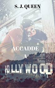 Accadde A Hollywood Vol 1 Italian Edition Von Queen