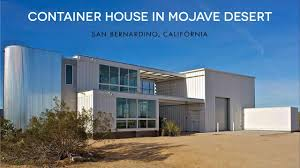 104 Mojave Desert Homes Tim Palen Studio Container House By Ecotech Youtube
