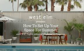 West Elm Tillary Sofa Covers by How To Set Up Your Outdoor Space For Summer Will Taylor West