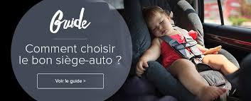 choisir siege auto b tous nos sièges auto et sièges de voiture pour votre bébé l